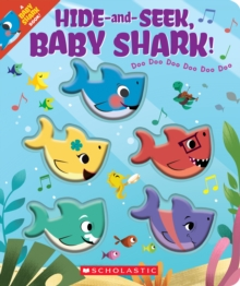 Hide-and-Seek, Baby Shark! (BB), Board book Book