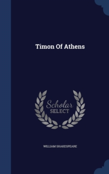 Timon of Athens, Hardback Book