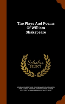 The Plays and Poems of William Shakspeare, Hardback Book