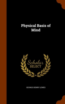Physical Basis of Mind, Hardback Book