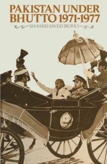 Pakistan under Bhutto, 1971-1977, PDF eBook
