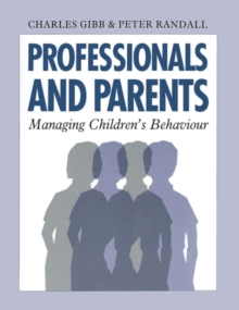 Professionals and Parents : Managing Children's Behaviour, PDF eBook