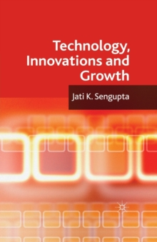 Technology, Innovations and Growth, Paperback / softback Book
