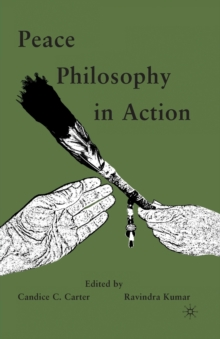 Peace Philosophy in Action, Paperback / softback Book