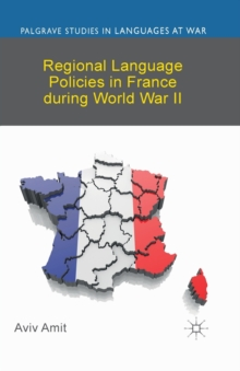Regional Language Policies in France during World War II, Paperback / softback Book