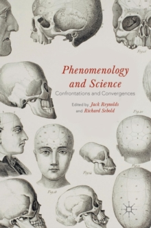 Phenomenology and Science : Confrontations and Convergences, Hardback Book