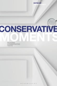 Conservative Moments : Reading Conservative Texts, Paperback / softback Book