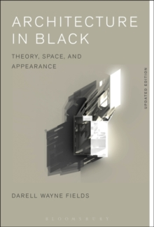 Architecture in Black : Theory, Space and Appearance, Paperback / softback Book