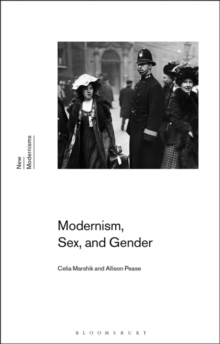 Modernism, Sex, and Gender, Paperback / softback Book