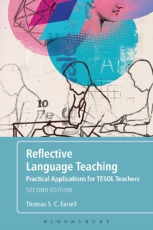 Reflective Language Teaching : Practical Applications for TESOL Teachers, Hardback Book