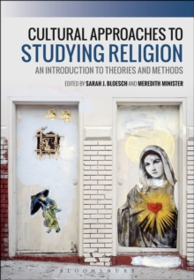 Cultural Approaches to Studying Religion : An Introduction to Theories and Methods, EPUB eBook