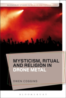 Mysticism, Ritual and Religion in Drone Metal, Hardback Book
