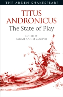Titus Andronicus: The State of Play, Hardback Book