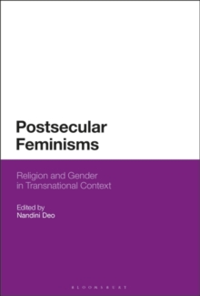 Postsecular Feminisms : Religion and Gender in Transnational Context, Hardback Book