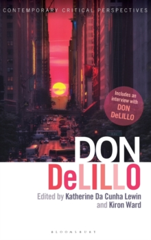 Don DeLillo : Contemporary Critical Perspectives, Hardback Book