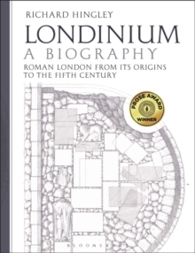 Londinium: A Biography : Roman London from its Origins to the Fifth Century, Paperback / softback Book