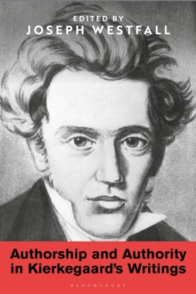 Authorship and Authority in Kierkegaard's Writings, Hardback Book