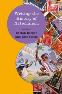 Writing the History of Nationalism, Paperback / softback Book
