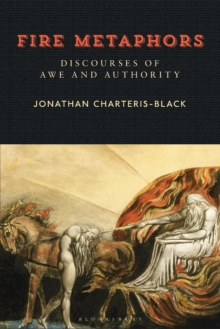 Fire Metaphors : Discourses of Awe and Authority, Paperback Book