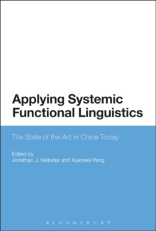Applying Systemic Functional Linguistics : The State of the Art in China Today, Paperback / softback Book