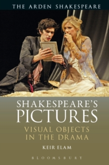 Shakespeare's Pictures : Visual Objects in the Drama, Paperback / softback Book
