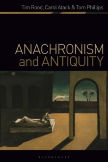 Anachronism and Antiquity, Paperback / softback Book