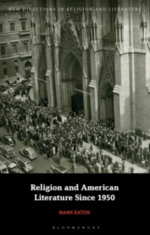 Religion and American Literature Since 1950, Hardback Book