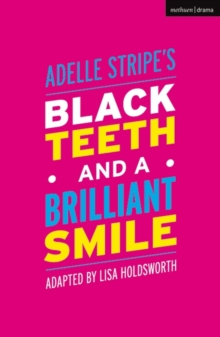 Black Teeth and a Brilliant Smile, Paperback / softback Book