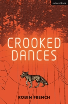 Crooked Dances, Paperback / softback Book