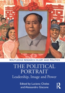 The Political Portrait : Leadership, Image and Power, EPUB eBook