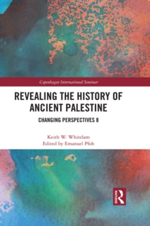 Revealing the History of Ancient Palestine : Changing Perspectives 8, PDF eBook