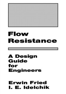 Flow Resistance A Design Guide For Engineers