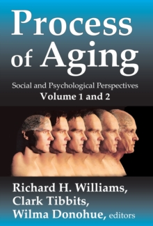 Process of Aging : Social and Psychological Perspectives, EPUB eBook