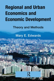 Regional and Urban Economics and Economic Development : Theory and Methods, PDF eBook