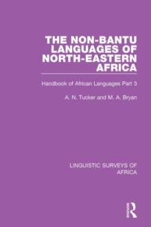 The Non-Bantu Languages of North-Eastern Africa : Handbook of African Languages Part 3, PDF eBook