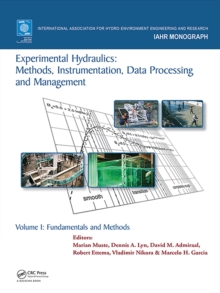 Experimental Hydraulics: Methods, Instrumentation, Data Processing and Management : Volume I: Fundamentals and Methods, EPUB eBook