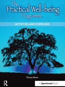The Practical Well-Being Programme : Activities and Exercises, EPUB eBook