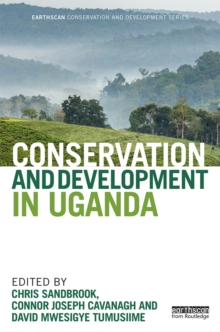 Conservation and Development in Uganda, PDF eBook