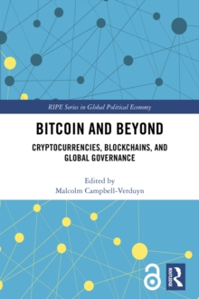 Bitcoin and Beyond : Cryptocurrencies, Blockchains, and Global Governance, PDF eBook