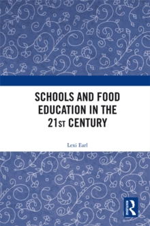 Schools and Food Education in the 21st Century, EPUB eBook