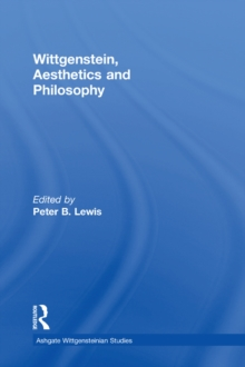 Wittgenstein, Aesthetics and Philosophy, EPUB eBook