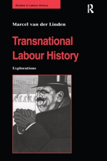 Transnational Labour History : Explorations, PDF eBook