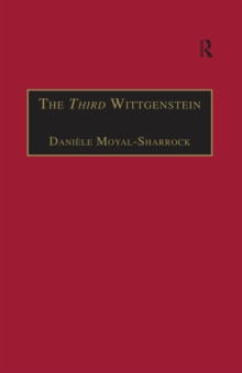 The Third Wittgenstein : The Post-Investigations Works, EPUB eBook