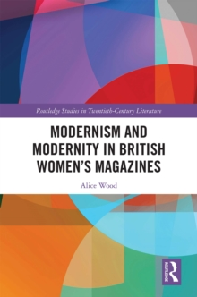 Modernism and Modernity in British Women's Magazines, EPUB eBook