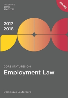 Core Statutes on Employment Law 2017-18, Paperback / softback Book