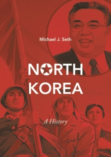 North Korea : A History, Paperback / softback Book