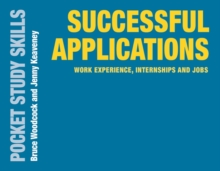 Successful Applications : Work Experience, Internships and Jobs, Paperback / softback Book