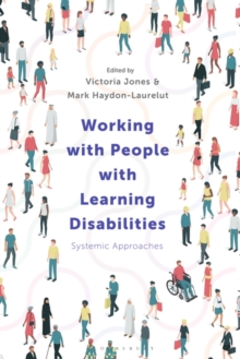 Working with People with Learning Disabilities : Systemic Approaches, Paperback / softback Book