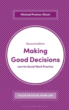 Making Good Decisions : Law for Social Work Practice, Paperback / softback Book
