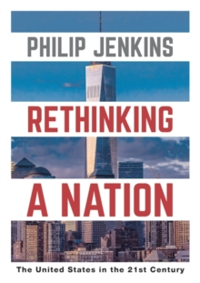 Rethinking a Nation : The United States in the 21st Century, Hardback Book